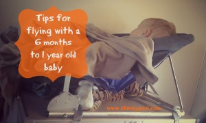 Tips for flying with a baby 6 months to 1 year
