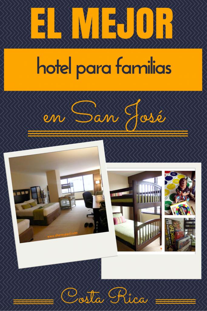 el mejor hotel para familias en San José