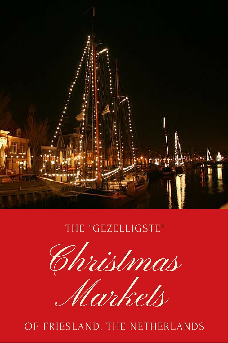 """The """"gezelligste"""" Christmas Markets of Friesland (2018)"""