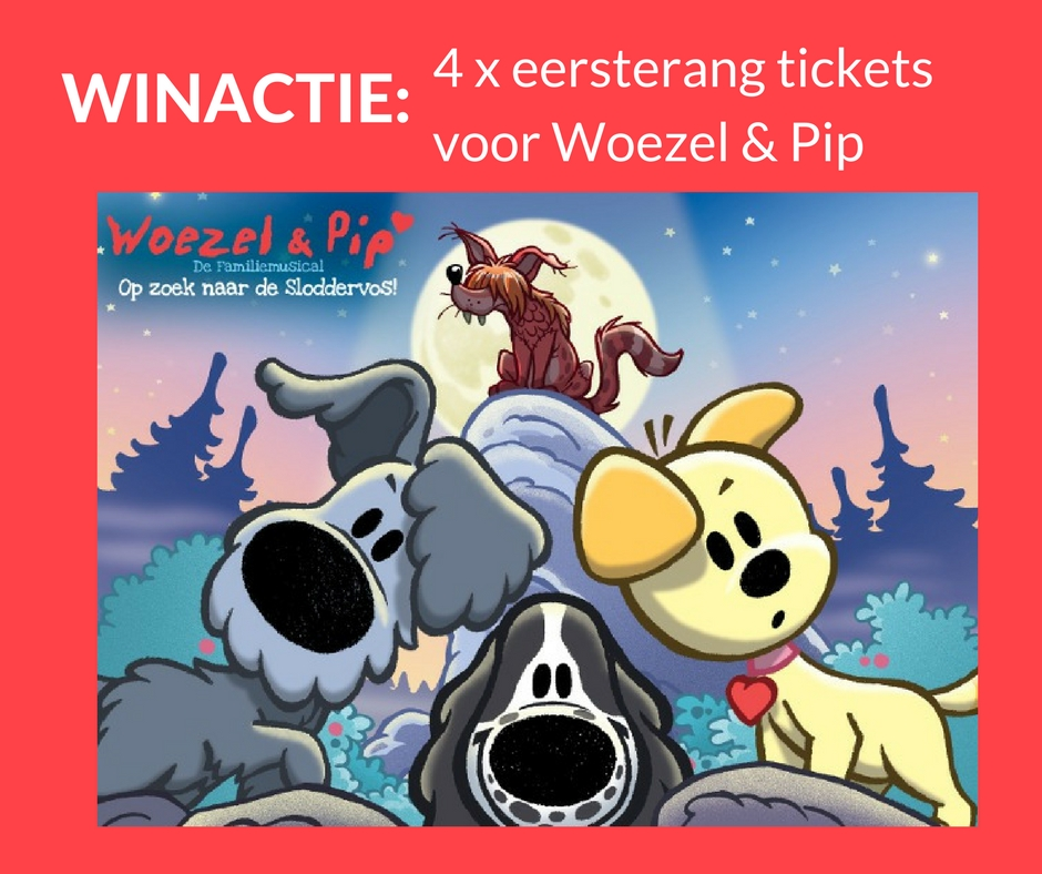 "Giveaway: 4x tickets for Woezel & Pip ""op zoek naar de Sloddervos"" (closed)"