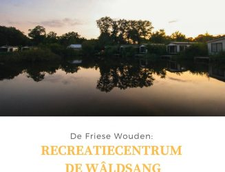 De Friese Wouden: Recreatiecentrum De Wâldsang in Bakkeveen
