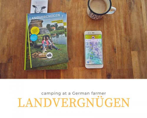 Landvergnügen: camping at a German farmer
