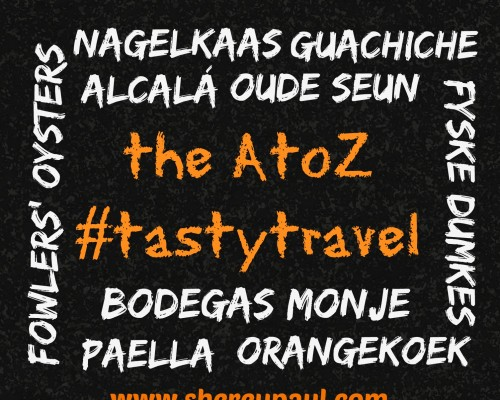 The A to Z #tastytravel