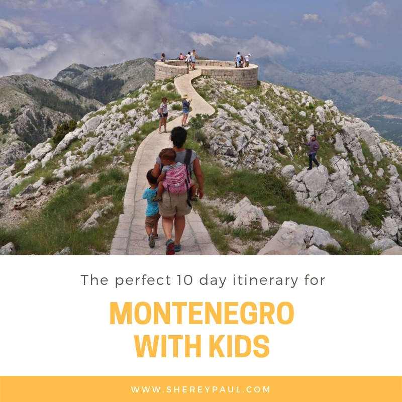 Montenegro with kids: the perfect 10 day itinerary